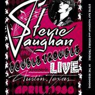Stevie Ray Vaughan And Double Trouble, In The Beginning - Live From Austin, Texas, April 1, 1980 [180 Gram Vinyl] (LP)