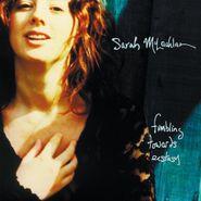 Sarah McLachlan, Fumbling Towards Ecstasy [180 Gram Vinyl] (LP)
