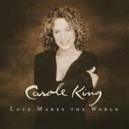 Carole King, Love Makes The World [180 Gram Vinyl] (LP)