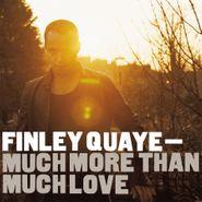 Finley Quaye, Much More Than Much Love [180 Gram Silver Vinyl] (LP)
