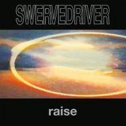 Swervedriver, Raise [180 Gram Vinyl] (LP)