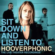 Hooverphonic, Sit Down And Listen To [180 Gram Vinyl] (LP)