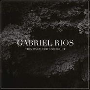 Gabriel Rios, This Marauder's Midnight [180 Gram Vinyl] (LP)
