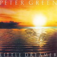 Peter Green, Little Dreamer [180 Gram Colored Vinyl] (LP)