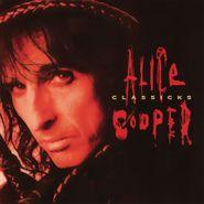 Alice Cooper, Classicks [180 Gram Red Vinyl] (LP)