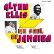 Alton Ellis, Mr Soul Of Jamaica [180 Gram Vinyl] (LP)
