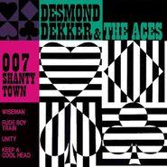 Desmond Dekker & The Aces, 007 Shanty Town [180 Gram Vinyl] (LP)
