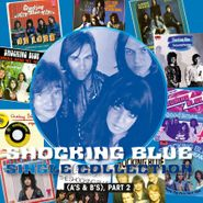 Shocking Blue, Single Collection (A's & B's), Part 2 [Record Store Day Blue Vinyl] (LP)