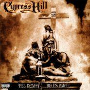 Cypress Hill, Till Death Do Us Part [180 Gram Colored Vinyl] (LP)