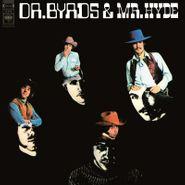 The Byrds, Dr. Byrds & Mr. Hyde [Clear/Black Swirl Colored Vinyl] (LP)