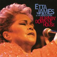 Etta James, Burnin' Down The House [180 Gram Vinyl] (LP)