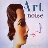Art Of Noise, In No Sense? Nonsense! [Deluxe Edition] (LP)
