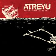 Atreyu, Lead Sails Paper Anchor [180 Gram Vinyl] (LP)