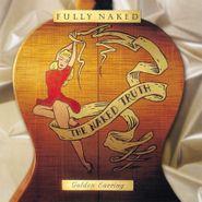 Golden Earring, Fully Naked [180 Gram Vinyl] (LP)