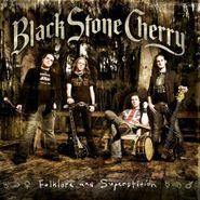 Black Stone Cherry, Folklore & Superstition [180 Gram Vinyl] (LP)