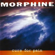 Morphine, Cure For Pain [180 Gram Colored Vinyl] (LP)