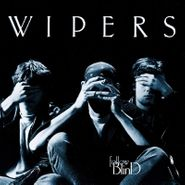 The Wipers, Follow Blind [180 Gram Silver Vinyl] (LP)