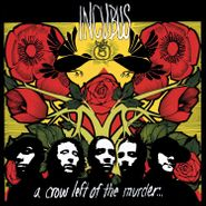 Incubus, A Crow Left Of The Murder... [180 Gram Yellow Vinyl] (LP)