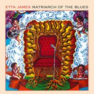 Etta James, Matriarch Of The Blues [180 Gram Vinyl] (LP)