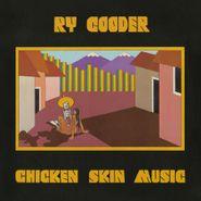 Ry Cooder, Chicken Skin Music [180 Gram Yellow Vinyl] (LP)