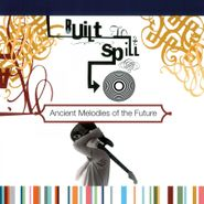 Built To Spill, Ancient Melodies Of The Future [180 Gram Vinyl] (LP)