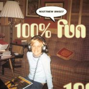 Matthew Sweet, 100% Fun [180 Gram Orange Vinyl] (LP)
