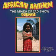 Mikey Dread, African Anthem Dubwise: The Mikey Dread Show [180 Gram Blue Vinyl] (LP)