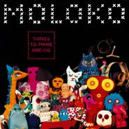 Moloko, Things To Make & Do [180 Gram Vinyl] (LP)