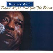 Buddy Guy, Damn Right, I've Got The Blues [180 Gram Vinyl] (LP)