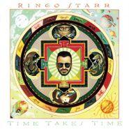 Ringo Starr, Time Takes Time [180 Gram Colored Vinyl] (LP)