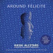 Kasai Allstars, Around Felicité [OST] (CD)