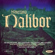 Bedrich Smetana, Smetana: Dalibor (CD)