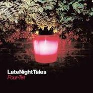 Four Tet, Late Night Tales (CD)