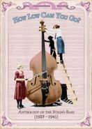 Various Artists, How Low Can You Go: Anthology of the String Bass [1925-1941] (CD)