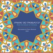 Paul Bowles, Music Of Morocco: Recorded By Paul Bowles 1959 [Box Set] (CD)