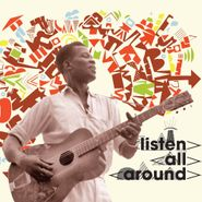 Various Artists, Listen All Around: The Golden Age Of Central & East African Music (CD)