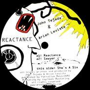 """John Tejada, Reactance (12"""")"""