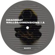 """Deadbeat, Walls & Dimensions I (12"""")"""