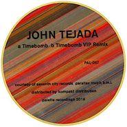 """John Tejada, Timebomb (12"""")"""