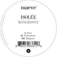 "Isolée, Mangroove (12"")"
