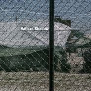 """Vatican Shadow, Rubbish Of The Floodwaters (12"""")"""