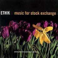 Ethik, Music For Stock Exchange (LP)
