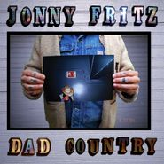 Jonny Fritz, Dad Country (LP)