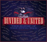 Various Artists, Divided & United - The Songs Of The Civil War (CD)