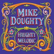 Mike Doughty, Haughty Melodic (LP)