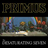 Primus, The Desaturating Seven [Colored Vinyl] (LP)