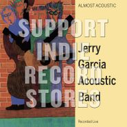 Jerry Garcia Acoustic Band, Almost Acoustic [Black Friday Green Marbled Vinyl] (LP)