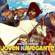 "Chicano Batman, Joven Navegante (12"")"