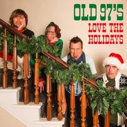 Old 97's, Love The Holidays [Red / Green Splatter Vinyl] (LP)