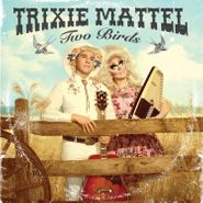 Trixie Mattel, Two Birds, One Stone [Clear & Pink Colored Vinyl] (LP)
